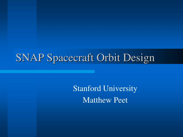 snap spacecraft orbit design n.