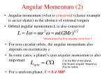 angular momentum 2