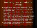 penetrating chest and abdominal wounds