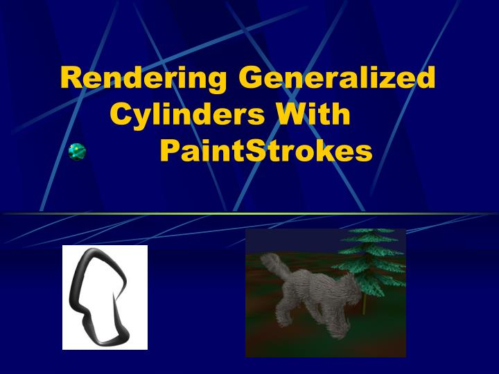 rendering generalized cylinders with paintstrokes n.