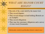 what are manor court roles