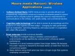 moore meets marconi wireless applications cont d