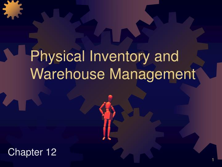 physical inventory and warehouse management n.
