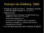 esempio da goldberg 1989