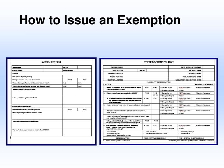 How to Issue an Exemption