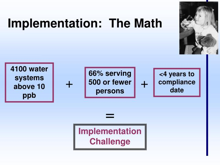 Implementation:  The Math