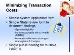 minimizing transaction costs