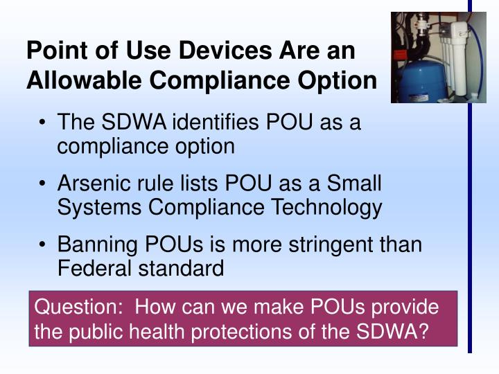 Point of Use Devices Are an Allowable Compliance Option