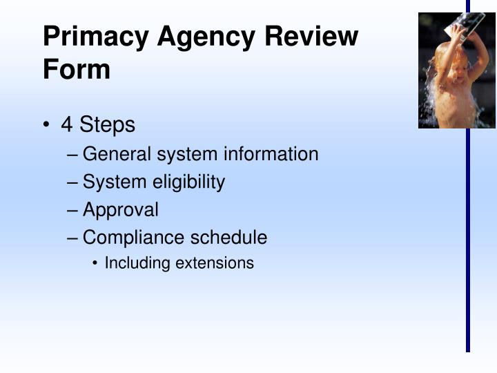 Primacy Agency Review Form