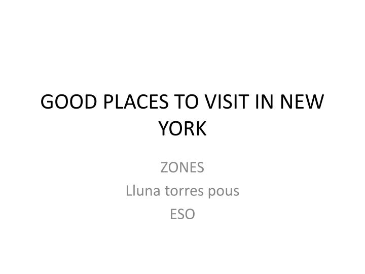good places to visit in new york n.