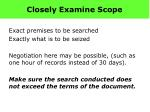 closely examine scope