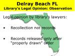 delray beach fl library s legal opinion observation