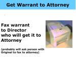 get warrant to attorney