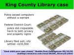 king county library case