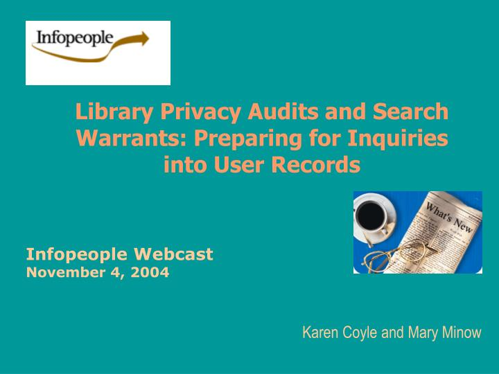 library privacy audits and search warrants preparing for inquiries into user records n.