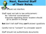 next remind staff of their roles