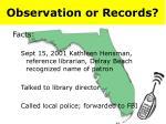 observation or records