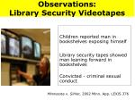 observations library security videotapes