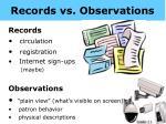 records vs observations