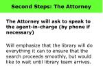 second steps the attorney