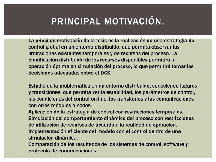 PRINCIPAL MOTIVACIÓN.