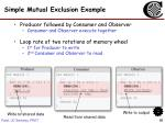 simple mutual exclusion example