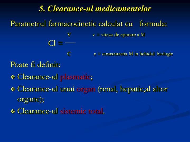 5. Clearance-ul medicamentelor
