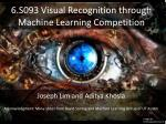 6 s093 visual recognition through machine learning competition