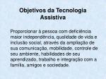 objetivos da tecnologia assistiva