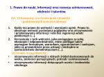 1 prawo do nauki informacji oraz rozwoju zainteresowa zdolno ci i talent w3