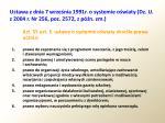 ustawa z dnia 7 wrze nia 1991r o systemie o wiaty dz u z 2004 r nr 256 poz 2572 z p n zm1