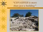 conaspeh is more than just a building