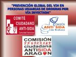 prevenci n global del vih en personas usuarias de drogras por v a inyectada