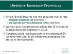 disability insurance projections