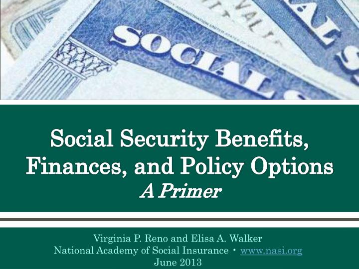 social security benefits finances and policy options a primer n.