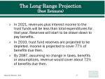 the long range projection best estimate