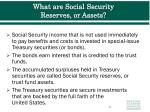 what are social security reserves or assets