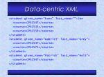 data centric xml