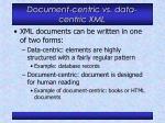 document centric vs data centric xml