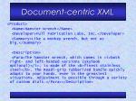document centric xml