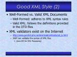 good xml style 2