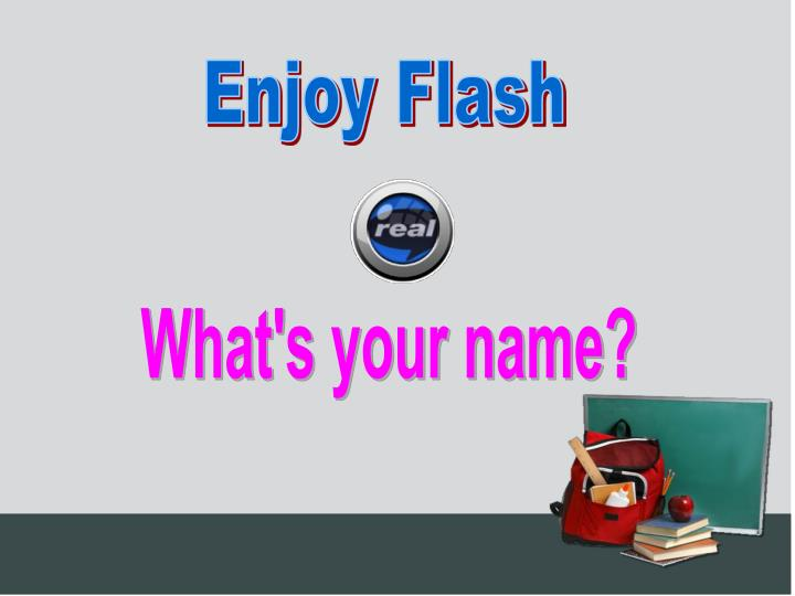 Enjoy Flash