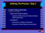 defining the process step 3