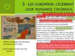 3 les europ ens c l brent leur puissance coloniale