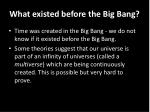 what existed before the big bang