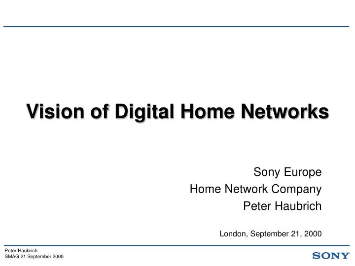 vision of digital home networks n.