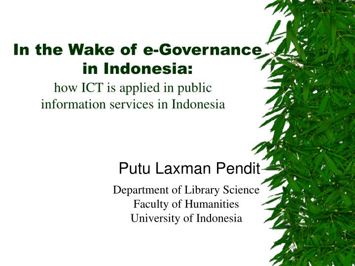 in the wake of e governance in indonesia n.