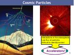 cosmic particles
