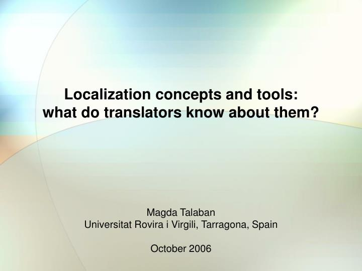 localization concepts and tools what do translators know about them n.