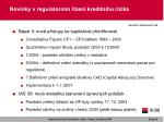 novinky v regulatorn m zen kreditn ho rizika